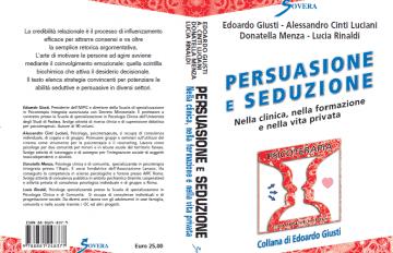 Persuasione e seduzione - Nella clinica, nella formazione e nella vita privata immagine intera