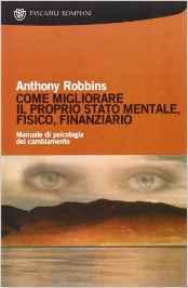 pnl-anthony-robbins-migliorare-stato-mentale-psicologia-cambiamento-zio-hack